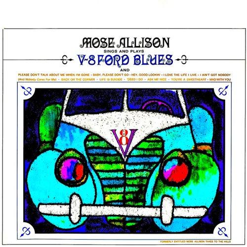 V-8 Ford Blues (Remastered) de Mose Allison