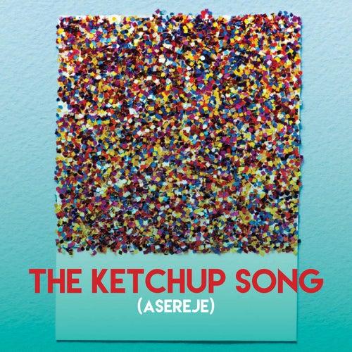 The Ketchup Song (Asereje) de Grupo Super Bailongo