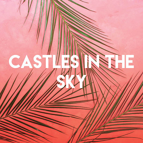 Castles in the Sky by CDM Project