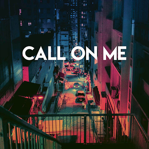 Call On Me by CDM Project