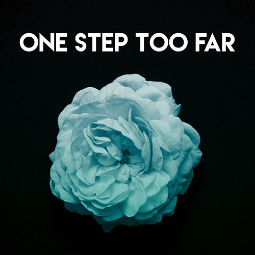 One Step Too Far by CDM Project