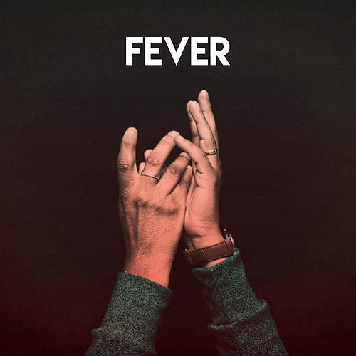 Fever by CDM Project