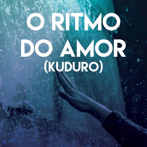 O Ritmo Do Amor (Kuduro) by Miami Beatz