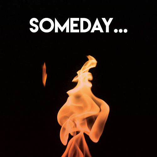 Someday... by CDM Project