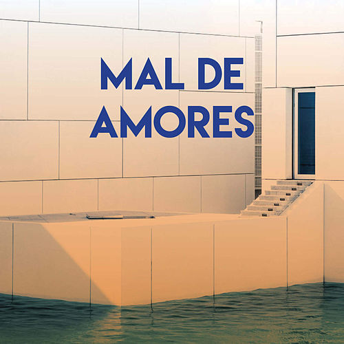 Mal de Amores by Miami Beatz