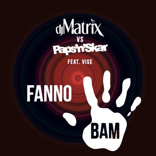 Fanno Bam di DJ Matrix