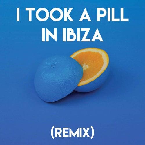 I Took a Pill in Ibiza (Remix) di Sonic Riviera