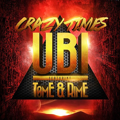 Crazy Times by Ubi