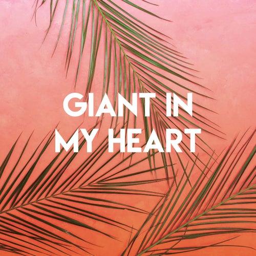 Giant in My Heart di Sonic Riviera