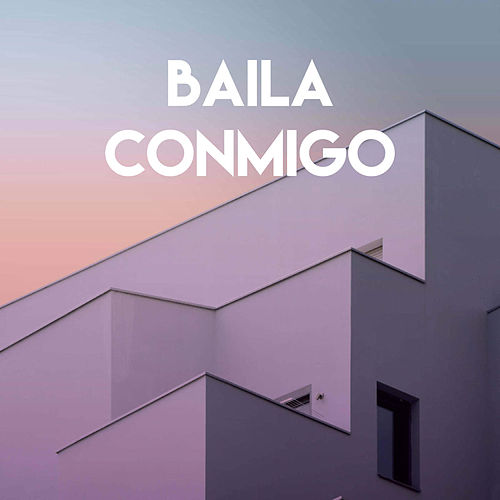 Baila Conmigo by Miami Beatz