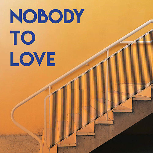 Nobody to Love by CDM Project