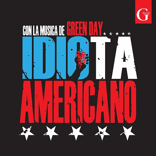 Idiota Americano by G Martell Elenco