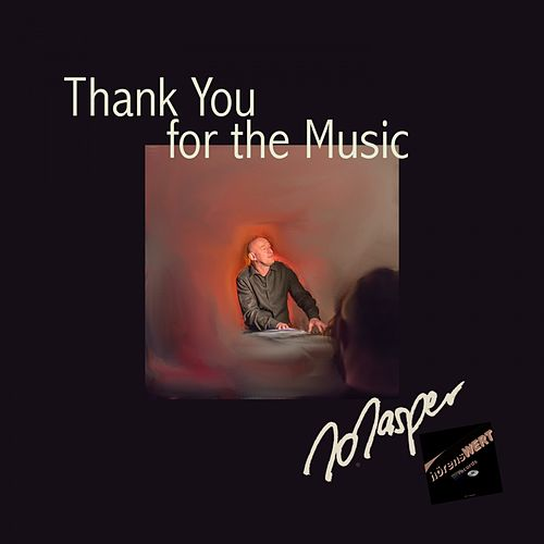 Thank You for the Music by Jo Jasper