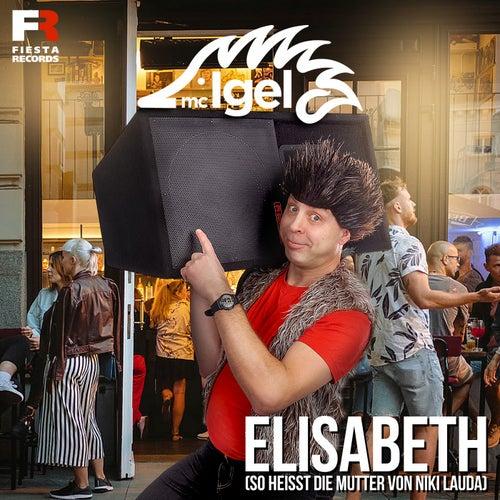 Elisabeth (So heißt die Mutter von Niki Lauda) di Mc Igel