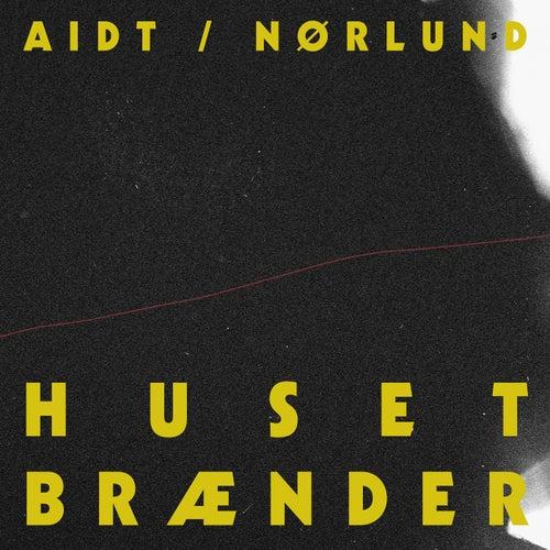 Huset Brænder by Aidt/Nørlund