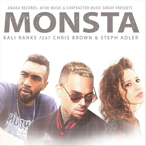 Monsta (feat. Chris Brown & Stephanie Adler) by Kali Ranks