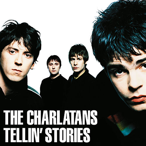 Tellin' Stories by Charlatans U.K.
