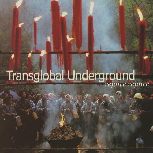Rejoice, Rejoice de Transglobal Underground