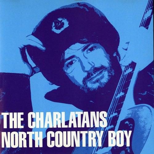 North Country Boy by Charlatans U.K.