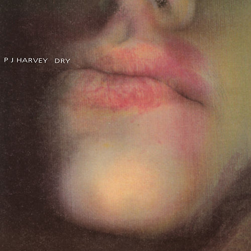 Dry by PJ Harvey