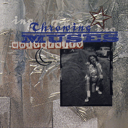 University by Throwing Muses