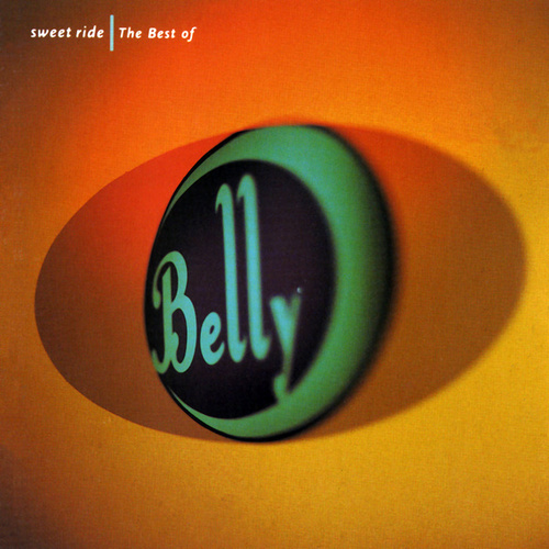 Sweet Ride - Best of Belly by Belly