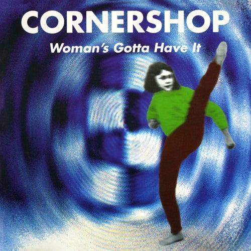 Woman's Gotta Have It von Cornershop