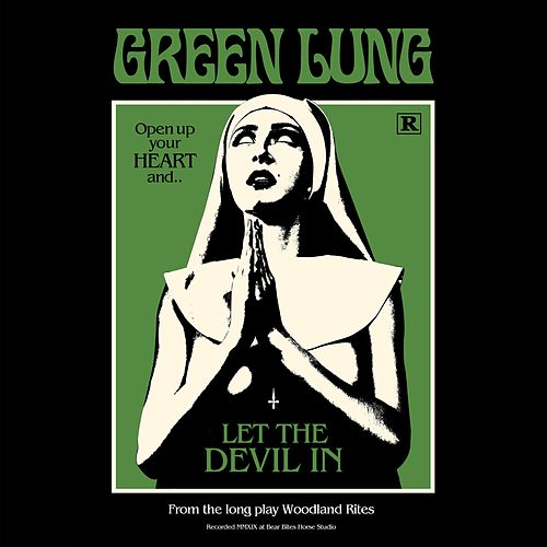 Let the Devil In by The Green Lung