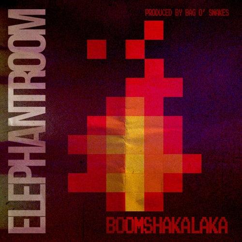 Boomshakalaka von Elephant Room