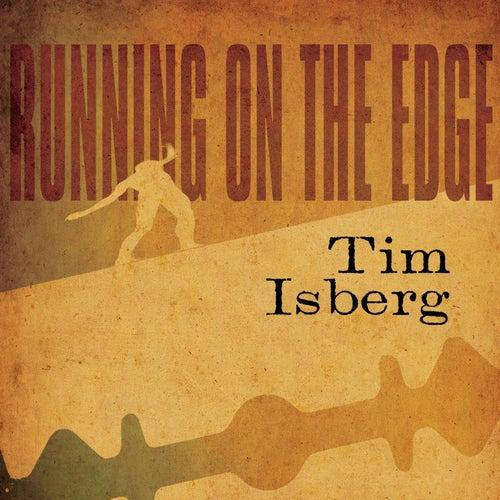 Running on the Edge de Tim Isberg