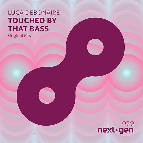 Touched by That Bass by Luca Debonaire