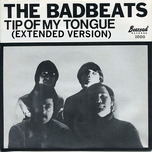 Tip of My Tongue (Extended Version) by Bad Beats