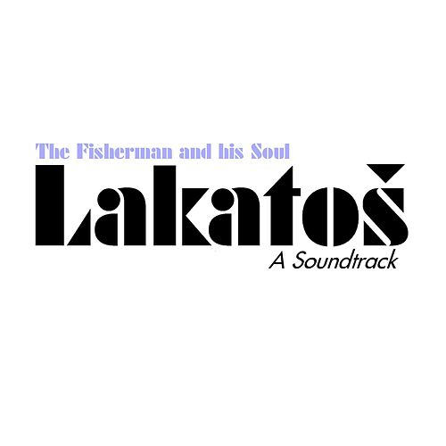 Lakatoš (A Soundtrack) by Fisherman