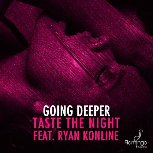 Taste The Night de Going Deeper