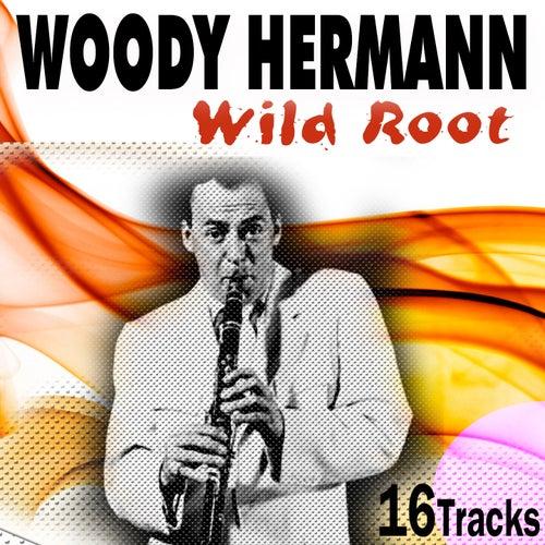 Wild Root (17 Great Tracks) de Woody Herman