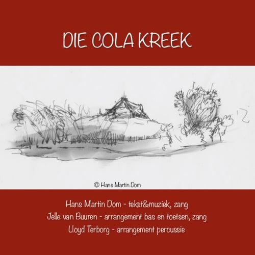 Die Cola Kreek van Hans Martin Dom
