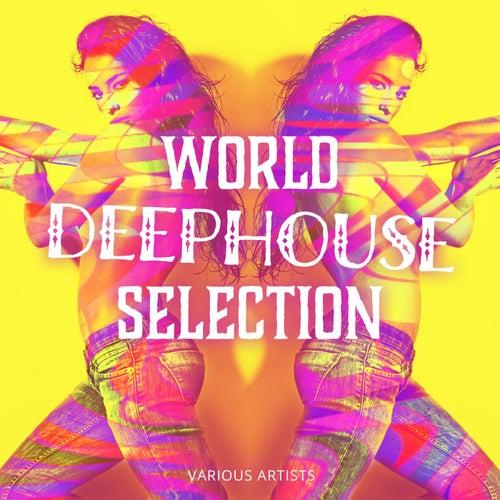 World Deephouse Selection de Various Artists