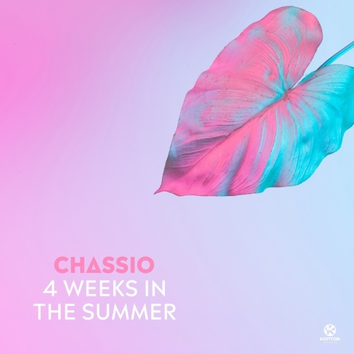 4 Weeks in the Summer von Chassio