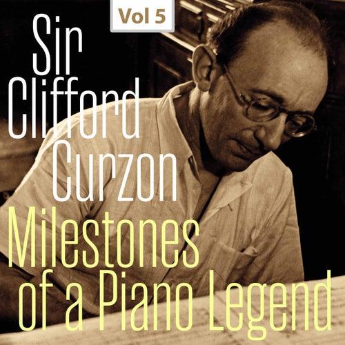 Milestones of a Piano Legend: Sir Clifford Curzon, Vol. 5 de Clifford Curzon