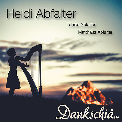Dankschiå... de Heidi Abfalter