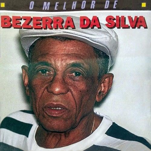 O Melhor De Bezerra Da Silva de Bezerra Da Silva