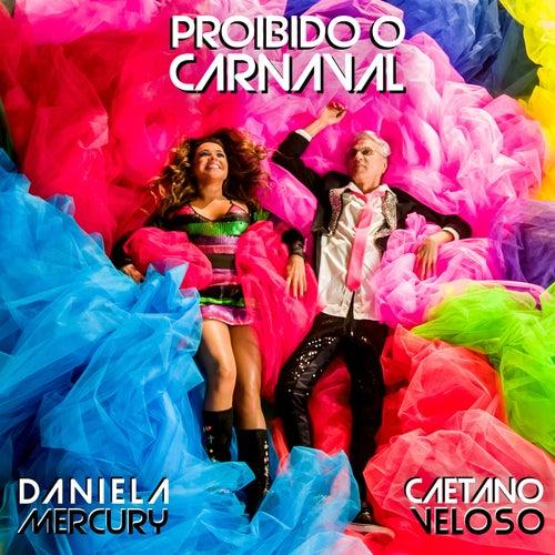 Proibido o Carnaval von Daniela Mercury