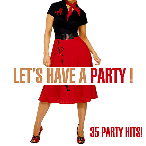 Let's Have A Party! - 35 Party Hits! de Various Artists