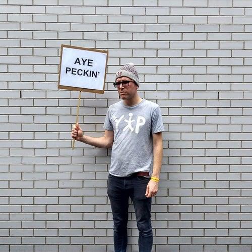 Aye Peckin' by Yip Man