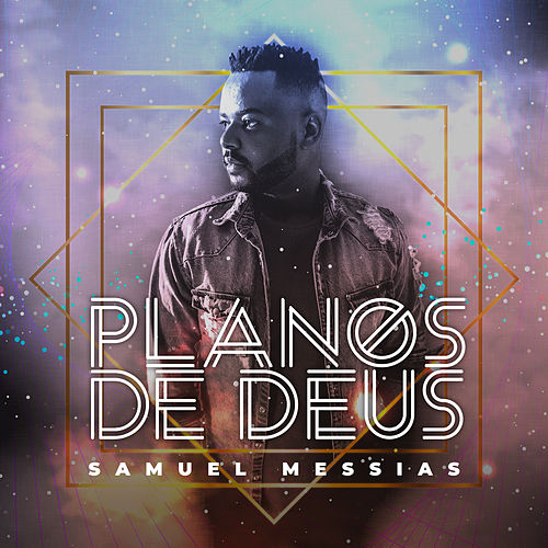 Planos de Deus von Samuel Messias