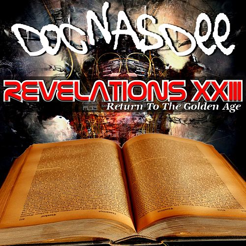 Revelations Xxiii (Return to the Golden Age) by Doc Nasdee