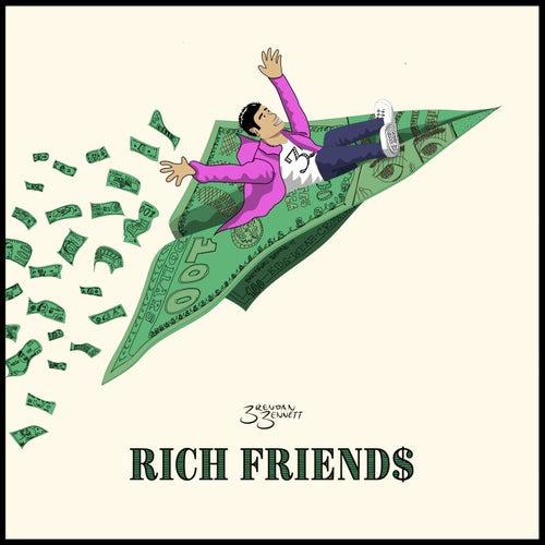 Rich Friends by Brendan Bennett