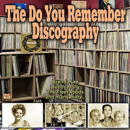The Do You Remember Discography by Various Artists