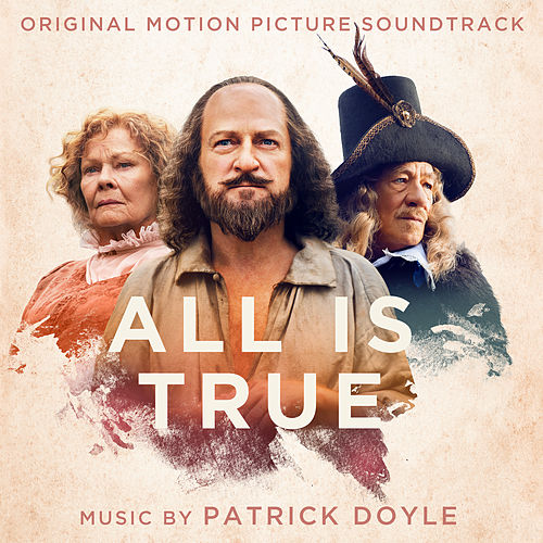 All Is True (Original Motion Picture Soundtrack) by Patrick Doyle