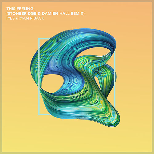 This Feeling (StoneBridge & Damien Hall Remix) by Iyes